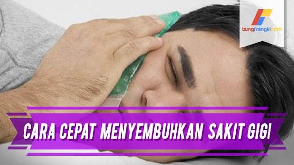 Cara Menyembuhkan Sakit Gigi dengan Cepat