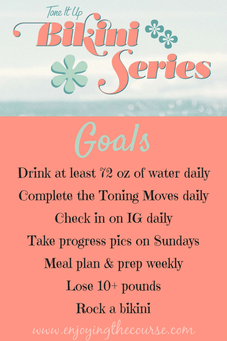 Tone It Up Bikini Series 2018 Goals