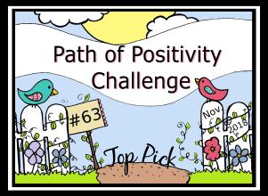 http://pathofpositivitychallenge.blogspot.com/2018/12/challenge-63-top-picks-voting-open.html