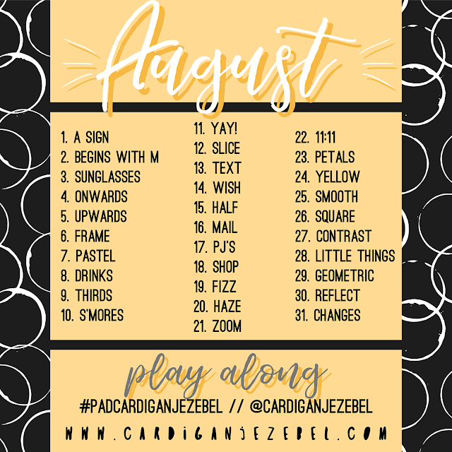 August photo a day challenge 2017 Summer photography ideas