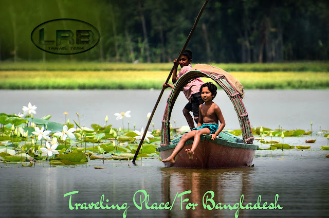 List Of Traveling Place/Sightseeing For Bangladesh