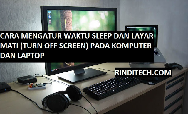 Cara Mengatur Waktu Sleep atau Layar Mati di Komputer