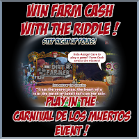 FarmVille Carnival De Los Muertos Farm - The Riddle