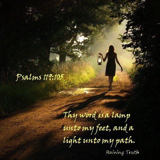 Psalms 119:105 KJV - NUN. Thy word is a lamp unto my feet, and a ...