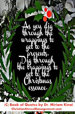 Jesus Christmas Quotes: As you dig through the wrappings to get to the presents, dig through the trappings to get to Christ.
