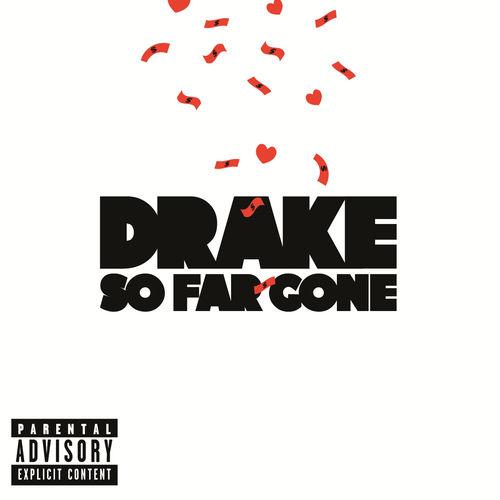 Drake - So Far Gone (EP 2009) M4A