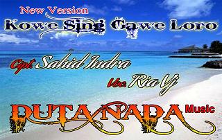 Kowe Sing Gawe Loro - Ria VJ - Duta Nada