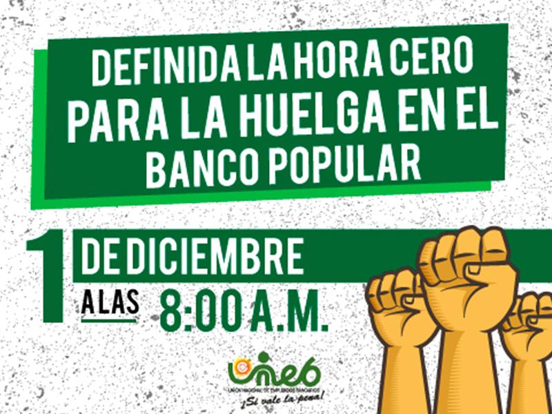 Definida la hora cero para la huelga en el Banco Popular