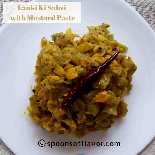 Lauki ki sabzi with mustard paste