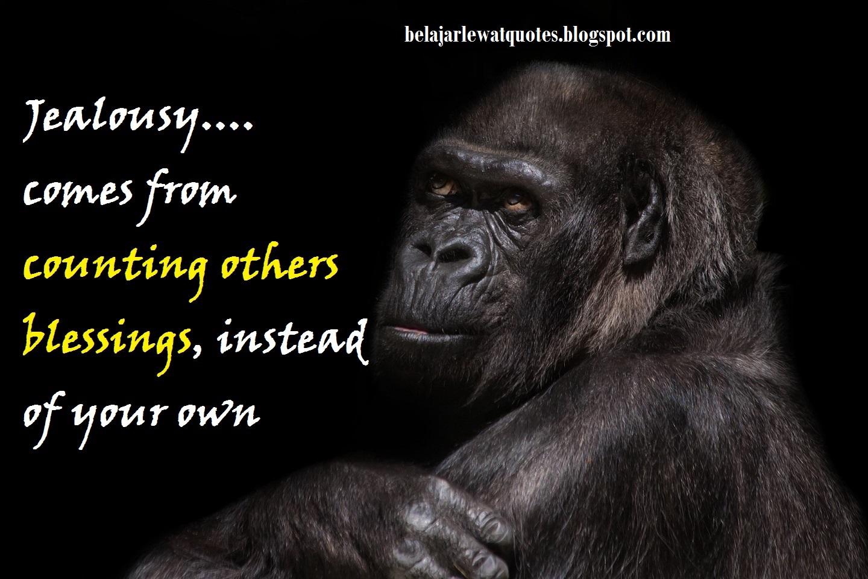 belajar kehidupan lewat quotes: Cemburu Itu Karena Kurang