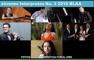 Serie de los Jovenes Interpretes No. 3 2019 BLAA