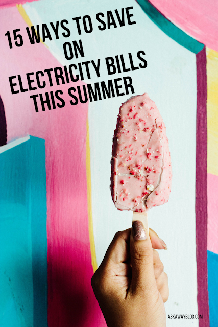 15 Ways to Save On Electricity Bills this Summer