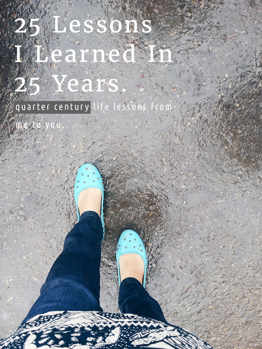 25 Lessons I learned in 25 Years