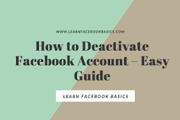How to Deactivate Facebook Account – Easy Guide