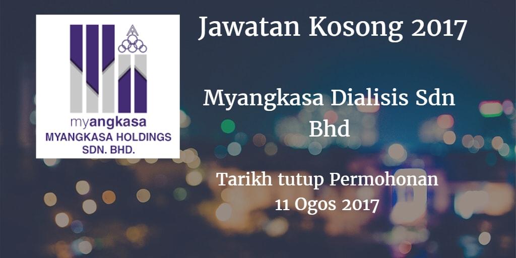Jawatan Kosong Myangkasa Dialisis Sdn Bhd 11 Ogos 2017