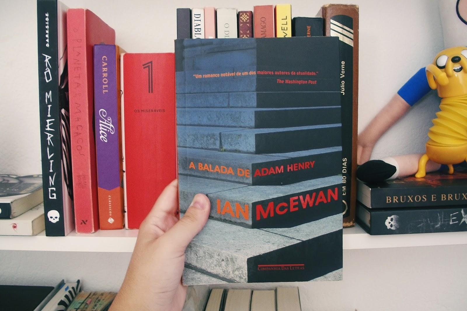 A Balada de Adam Henry, Ian McEwan (#6)