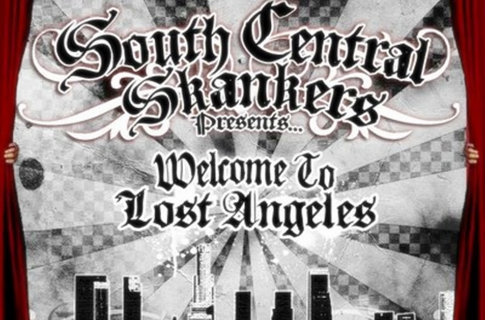 south central skankers welcome to los angeles