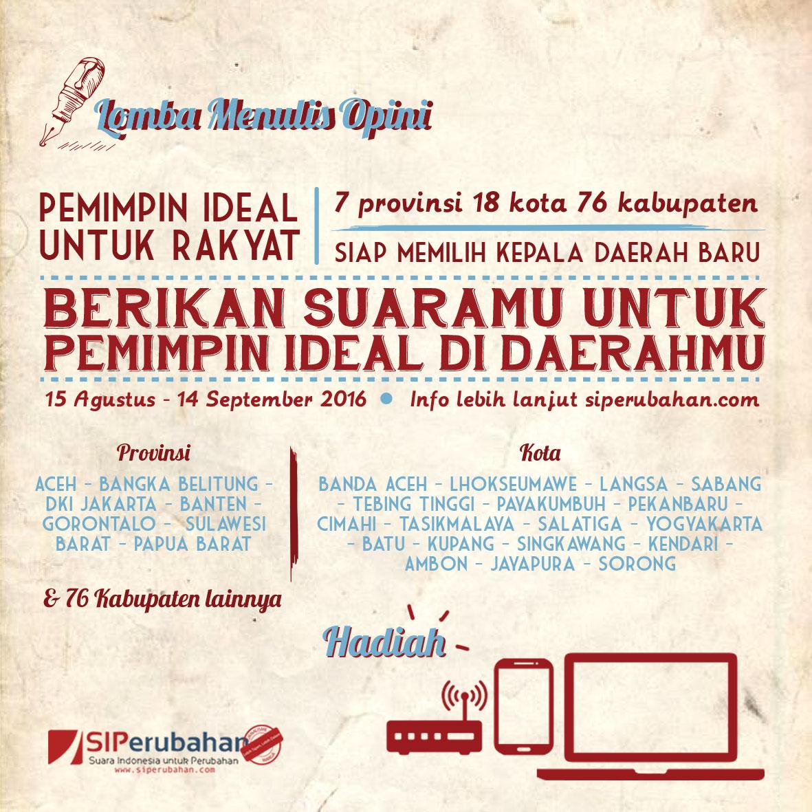 Lomba Menulis Opini Pemimpin IDeal Daerah - Redaksi Siperubahan (DL September 2016)