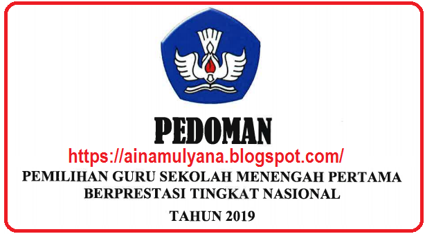 Pedoman – Juknis Pemilihan Guru Smp Berprestasi Tahun 2019