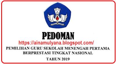 uknis Pemilihan Guru SMP Berprestasi Tahun  PEDOMAN – JUKNIS PEMILIHAN GURU SMP BERPRESTASI TAHUN 2019