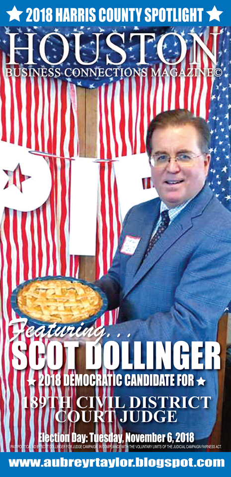 "SCOT ""DOLLI"" DOLLINGER AND OTHER DEMOCRATS WHO VALUE THE SUPPORT OF EVERY HARRIS COUNTY VOTER!"