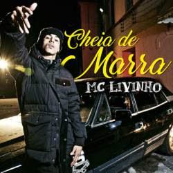 Baixar Musica Cheia de Marra – MC Livinho