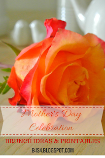 http://b-is4.blogspot.com/2015/05/mothers-day-brunch-celebration.html