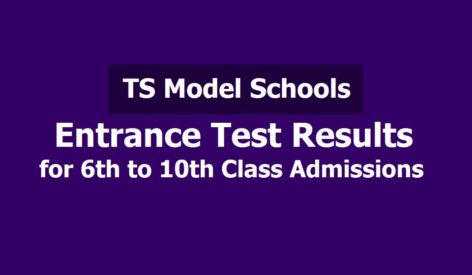 TS Model Schools Entrance Test Results, Merit list Results