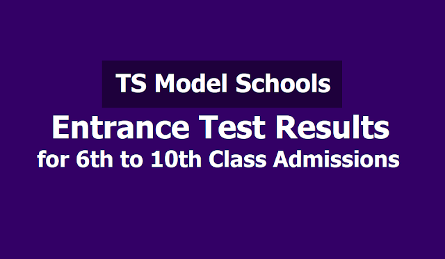 TS Model Schools Entrance Test Results /Merit list for Certificates verification 2019