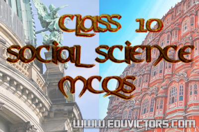 Class 10 - SSt SA-II Paper - MCQs asked in Exam(#cbsenotes)(#eduvictors)