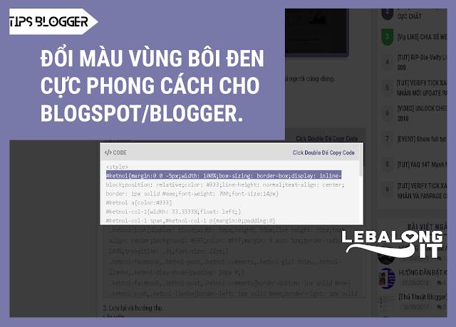 Đổi màu vùng bôi đen thành màu sắc yêu thích cho blogspot/blogger