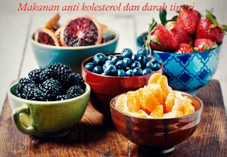 Makanan sehat penurun kolesterol dan anti darah tinggi
