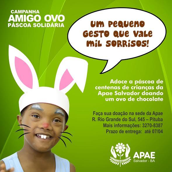Ajude a adoçar a páscoa das crianças da Apae. O Blog apoia essa campanha