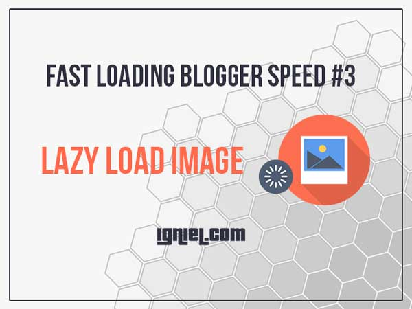Memasang Plugin Lazy Load Image di Blogger