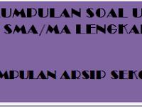Kumpulan Soal UAS SMA /MA Kelas XII  Semester 1