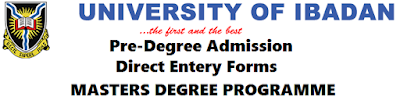 University of Ibadan Direct Entry Masters Programme 2017/2018 Admission Form