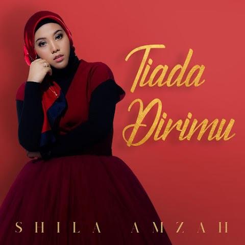 Shila Amzah - Tiada Dirimu MP3