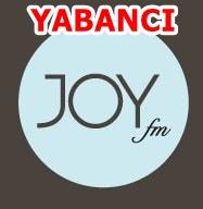 joy fm de çalan şarkılar