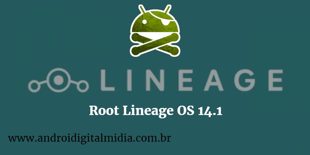 Como fazer root na lineage os 14 1 em qualquer android | Android