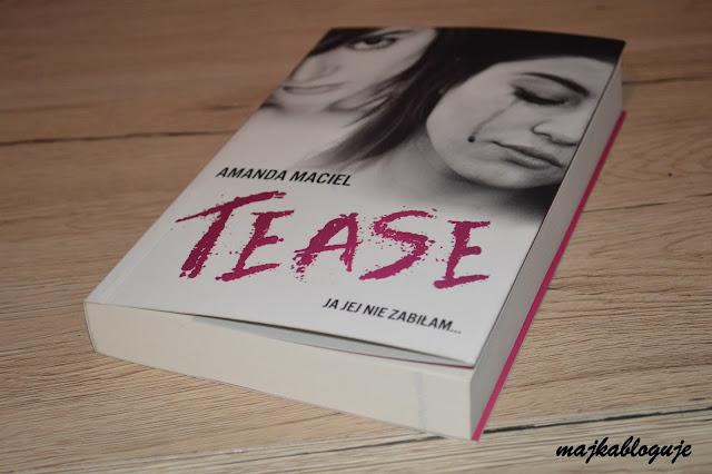 "Recenzja #68 - Amanda Maciel ""Tease"""