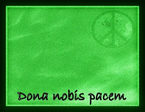Green peace globe, dona nobis pacem