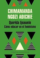 Querida Ijeawele, Chimamanda Ngozi Adichie