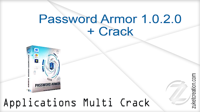 Password Armor 1.0.2.0 + Crack   |  7.79 MB