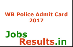 WB Police Admit Card 2017