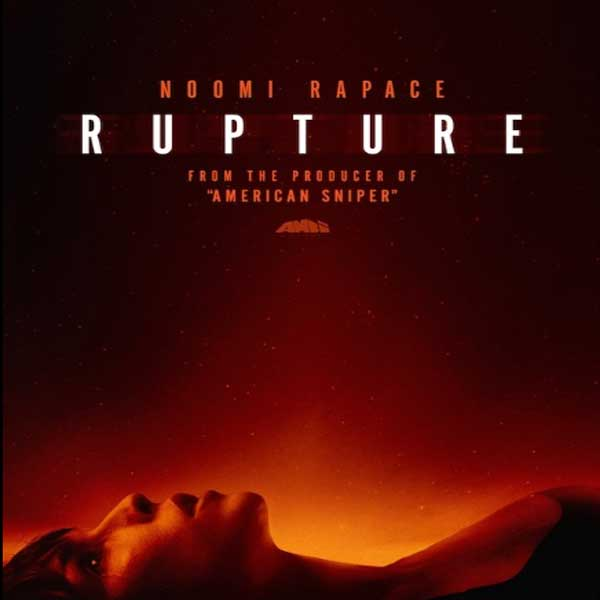 Rupture, Rupture Synopsis, Rupture Trailer, Rupture Review