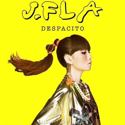 J.Fla – Despacito – Single