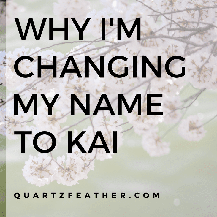 Why I'm Changing My Name to Kai