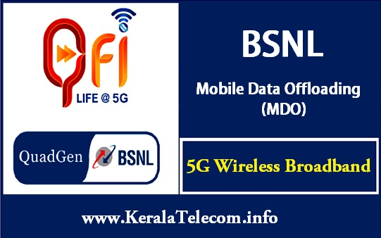 BSNL to launch WiFi Mobile Data Offloading (MDO) Service in Ernakulam for all BSNL prepaid and postpaid mobile customers