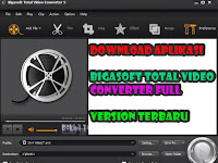 Download Dan Cara Menggunakan Aplikasi Bigasoft Total Video Converter Full Version Terbaru 2020