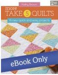 More Take 5 Quilts book cover